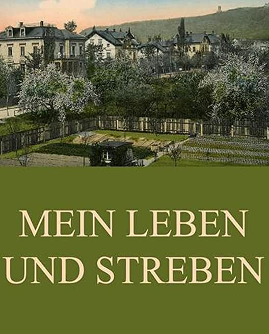 Illustrated Mein Leben und Streben: Recommended English Classic Novels (German Edition)