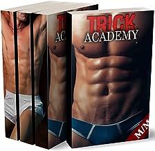 TRICK ACADEMY: Nous t'apprendrons le Désir...: (Roman Érotique MM, HARD, Interdit, Gay M/M) (French Edition)