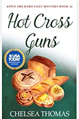 Hot Cross Guns (Apple Orchard Cozy Mystery Book 14) Kindle Edition