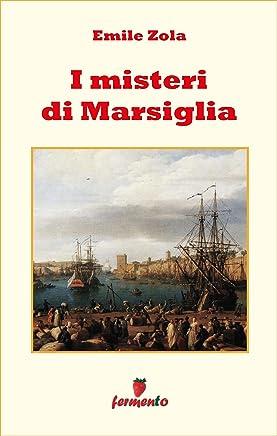 I misteri di Marsiglia (Emozioni senza tempo Vol. 252)