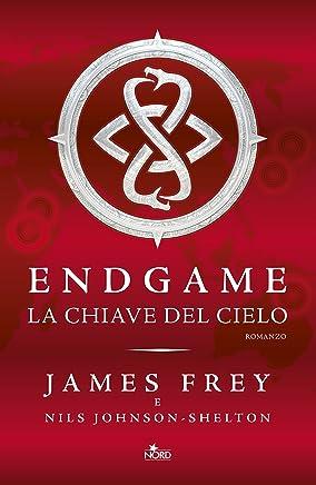 Endgame - La Chiave del Cielo (Italian Edition)