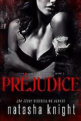 Préjudice (Dark Legacy, la trilogie t. 2) Format Kindle