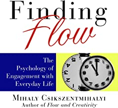 Finding Flow: The Psychology of Engagement with Everyday Life PDF