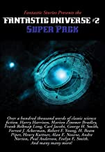 Fantastic Stories Presents the Fantastic Universe Super Pack #2 (Positronic Super Pack Series Book 25)