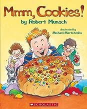 Mmm Cookies! (Robert Munsch)