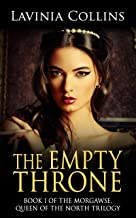 THE EMPTY THRONE: a gripping medieval romance (The Queen of the North trilogy Book 1)