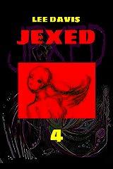 JEXED: Part 4 Kindle Edition