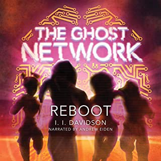 The Ghost Network: Reboot: The Ghost Network, Book 2