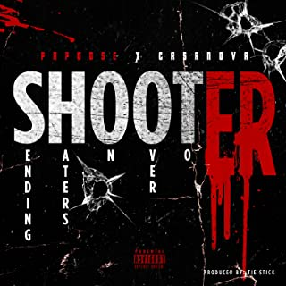 Shooter (feat. Casanova) [Explicit]