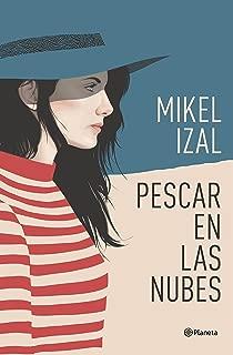 Pescar en las nubes (Volumen independiente) (Spanish Edition)