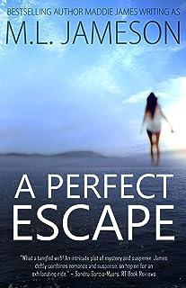 A Perfect Escape
