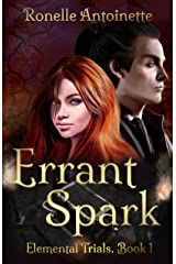 Errant Spark (Elemental Trials Book 1) Kindle Edition