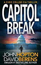 Capitol Break: A Chris Collins CIA Thriller (English Edition)