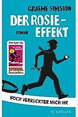 Der Rosie-Effekt: Roman (Das Rosie-Projekt 2) (German Edition) Kindle Edition