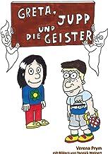 Greta, Jupp und die Geister (German Edition)
