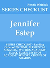 Jennifer Estep - SERIES CHECKLIST - Reading Order of BIGTIME, ELEMENTAL ASSASSIN, MYTHOS ACADEMY, BLACK BLADE, MYTHOS ACADEMY SPINOFF, CROWN OF SHARDS