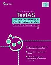 2. Vorbereitungsbuch für TestAS Mathematik, Informatik und Naturwissenschaften: Formale Darstellungen verstehen (Vorbereit...