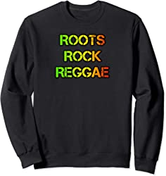 Roots Rock Reggae Sweatshirt