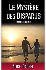 LE MYSTERE DES DISPARUS Format Kindle
