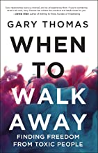 When to Walk Away: Finding Freedom from Toxic People
