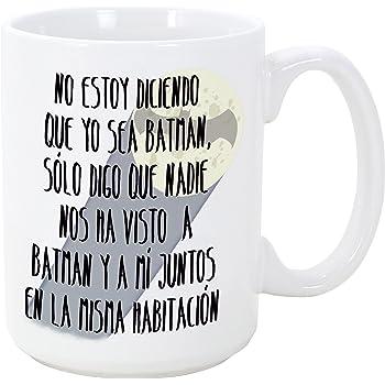 MUGFFINS Tazas Desayuno Originales - No Estoy Diciendo Que yo Sea Batman - 350 ml - Tazas graciosas con Frases de Humor sarcástico - Mensaje Divertido: Amazon.es: Hogar