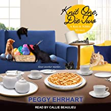 Knit One, Die Two: Knit & Nibble Mystery Series, Book 3