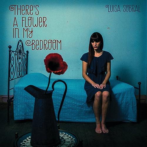 There's A Flower In My Bedroom de Luisa Sobral en Amazon Music ...