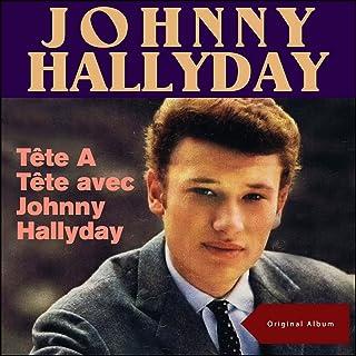 Tête A Tête avec Johnny Hallyday (Original Album)