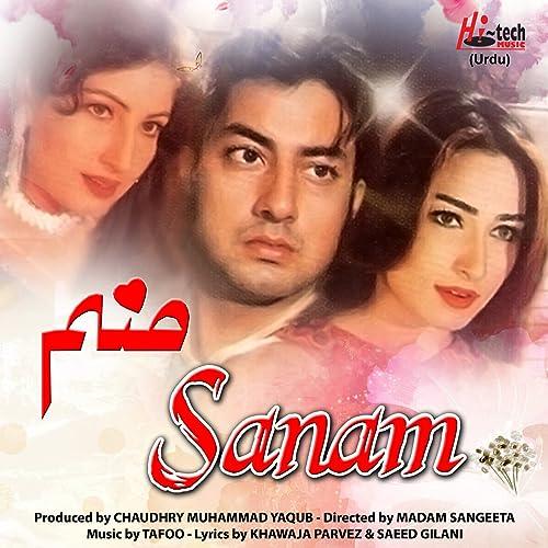 Sanam (Pakistani Film Soundtrack) by Tafoo on Amazon Music - Amazon com