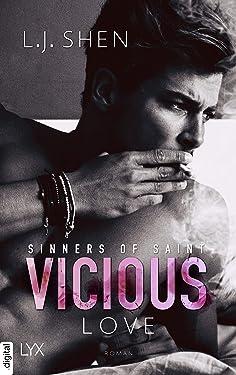 Vicious Love (Sinners of Saint 1) (German Edition)