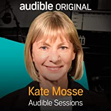 Kate Mosse: Audible Sessions: FREE Exclusive Interview