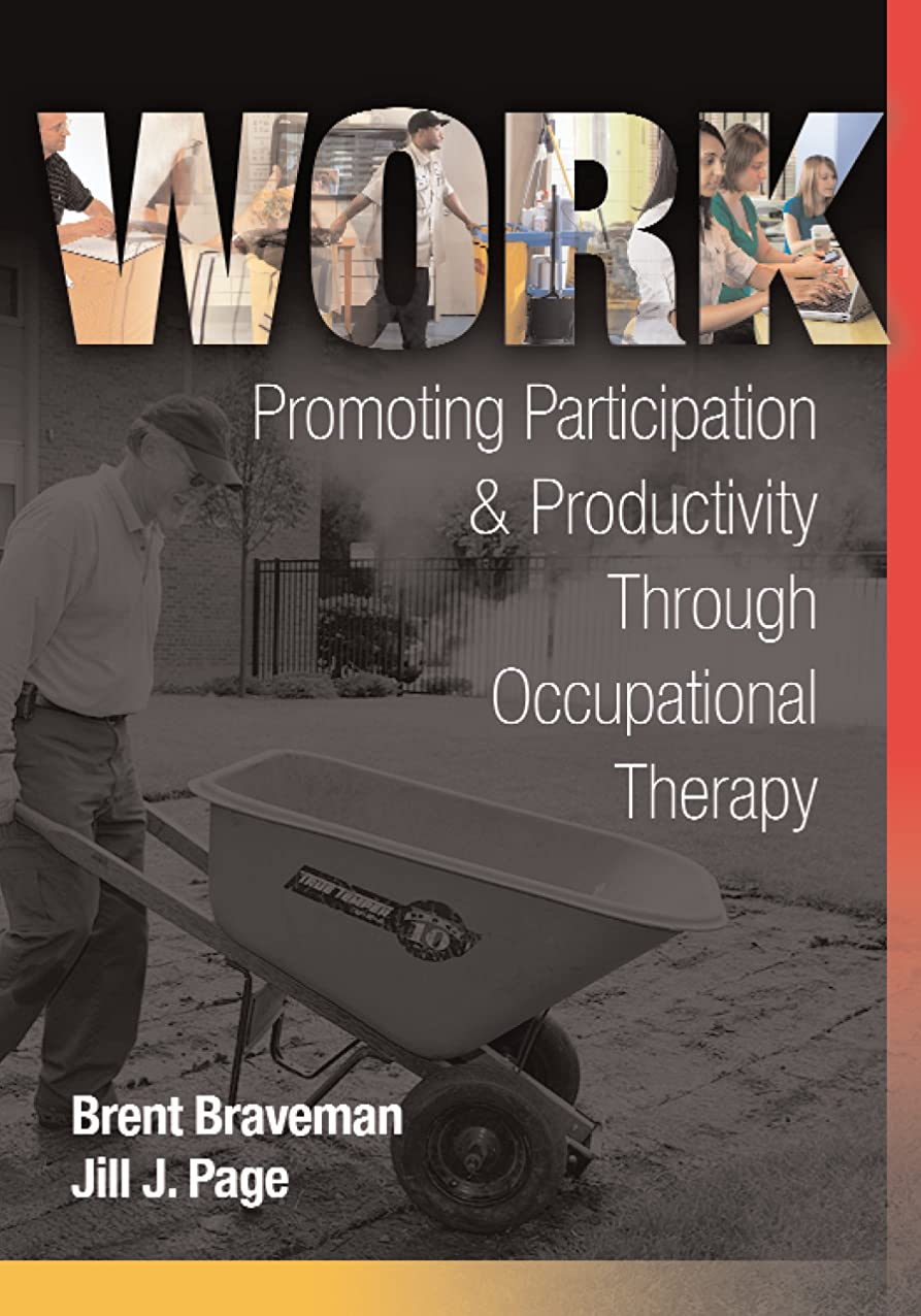 手術狐生き返らせるWORK Promoting Participation & Productivity Through Occupational Therapy (English Edition)