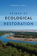 Primer of Ecological Restoration
