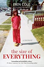 The Size of Everything: a memoir