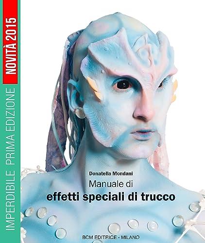 Books By Donatella Mondani_manuale Di Effetti Speciali Di ...