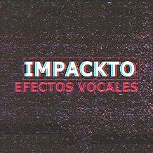Efectos Vocales