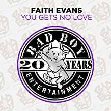 you gets no love faith evans mp3