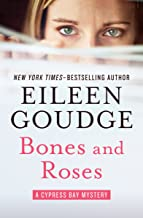 Bones and Roses (The Cypress Bay Mysteries Book 1)