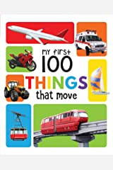 My First 100 Things That Move Kindle Edition