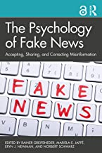 The Psychology of Fake News: Accepting, Sharing, and Correcting Misinformation
