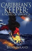 Caribbean's Keeper: A Novel of Vendetta