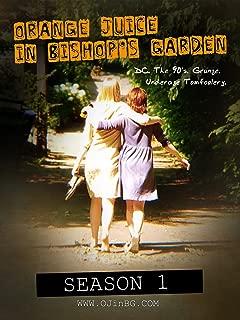 Orange Juice in Bishop's Garden: The Summer of 1994