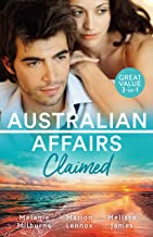 Australian Affairs: Claimed/Dr Chandler's Sleeping Beauty/A Bride for the Maverick Millionaire/One Small Miracle