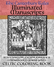 The Canterbury Tales Illuminated Manuscripts: Celtic Coloring Book [Includes Excerpt from Forever Hatter Coloring Book] (Fairy Tale, Fantasy & SciFi Coloring Book Classics For Adults) (Volume 1)