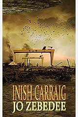 Inish Carraig: An alien invasion novel Kindle Edition