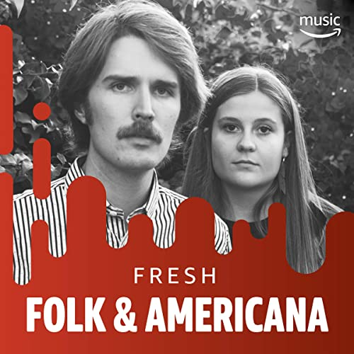 Fresh Folk & Americana by Kirby Brown, Heather Maloney, Lukas Nelson