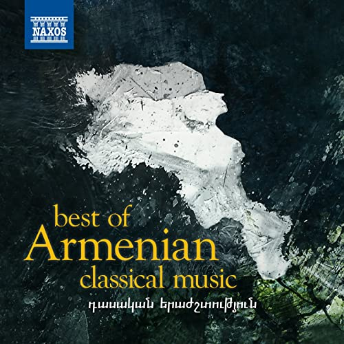 Best of Armenian Classical Music by Various artists on Amazon Music