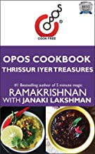 Thrissur Iyer Treasures: OPOS Cookbook