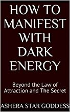 manifesting with dark energy