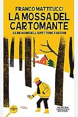 La mossa del cartomante (Le indagini dell'ispettore Santoni Vol. 2) Formato Kindle
